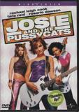 Josie and the Pussycats (Rachael Leigh Cook, Tara Reid and Rosario Dawson